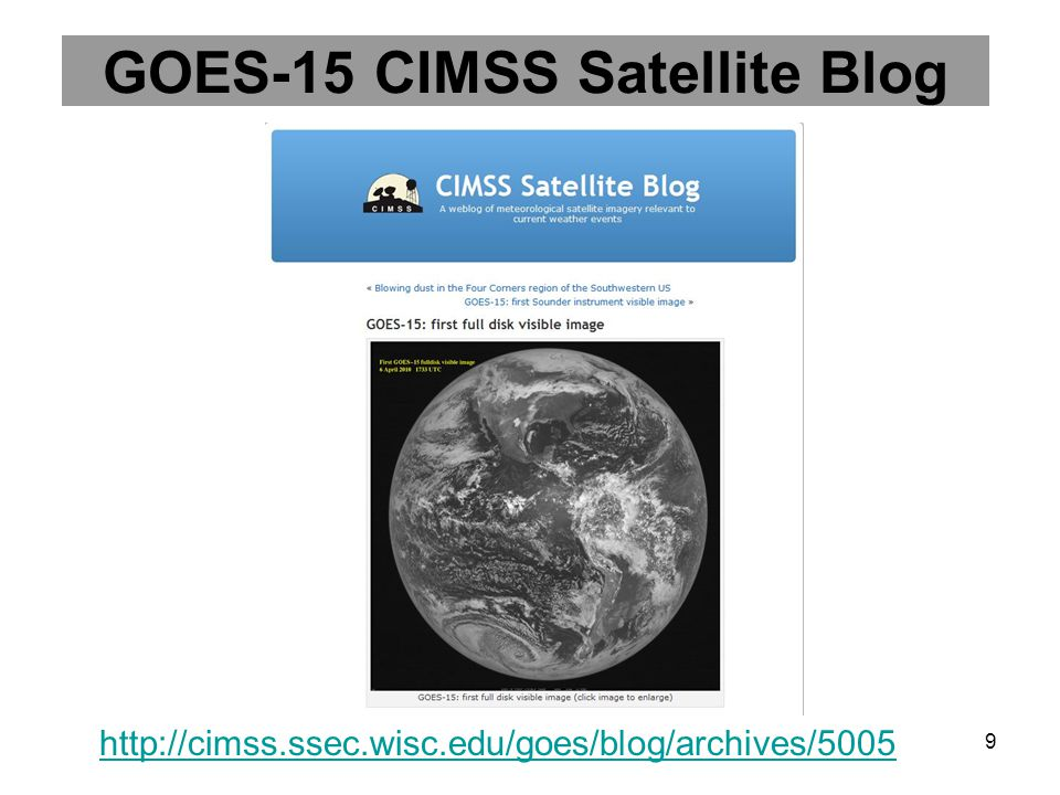 GOES-15 CIMSS Satellite Blog http://cimss.ssec.wisc.edu/goes/blog/archives/5005 9