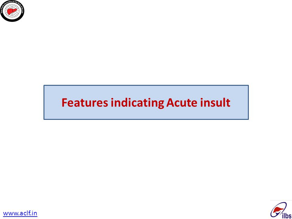 Features indicating Acute insult www.aclf.in