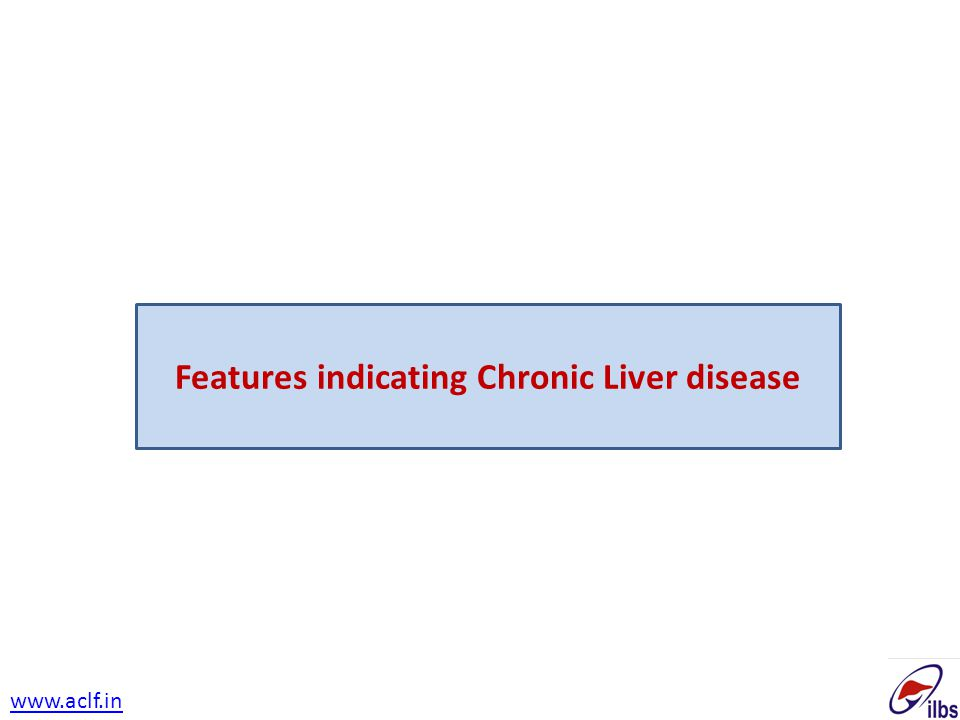 Features indicating Chronic Liver disease www.aclf.in