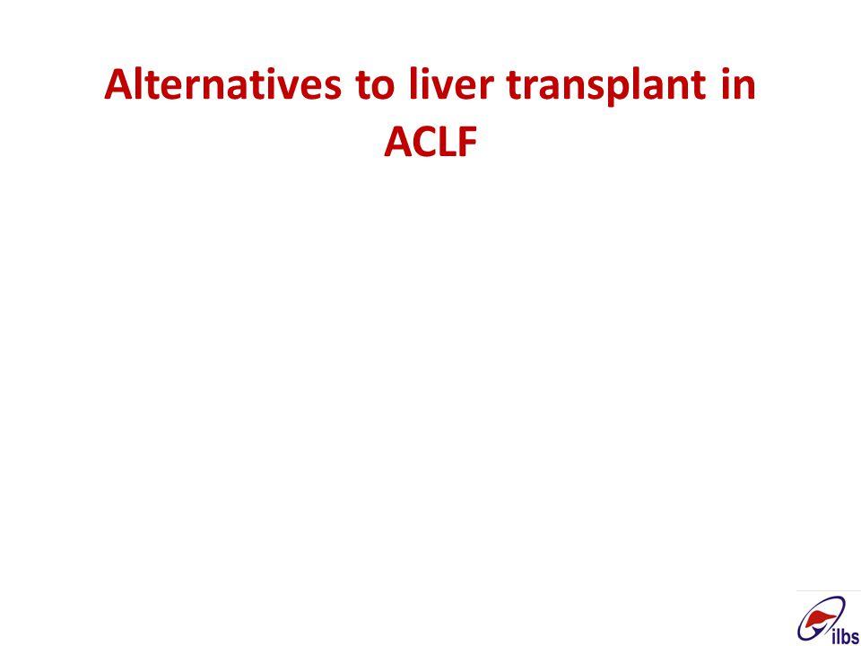 Alternatives to liver transplant in ACLF