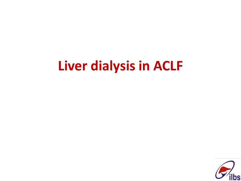 Liver dialysis in ACLF