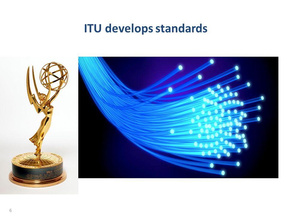 ITU develops standards 6