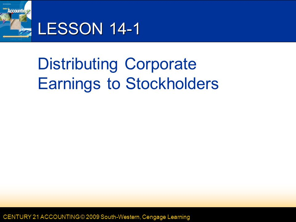 CENTURY 21 ACCOUNTING © 2009 South-Western, Cengage Learning 12 LESSON 14-3 MERCHANDISE INVENTORY page 415