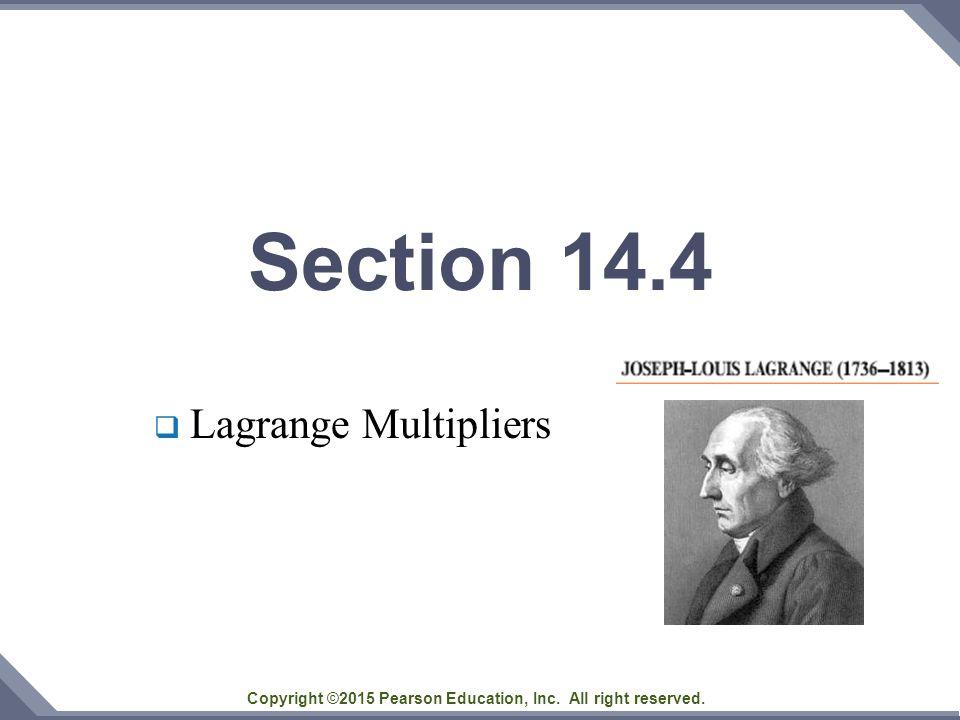 Section 14.4  Lagrange Multipliers