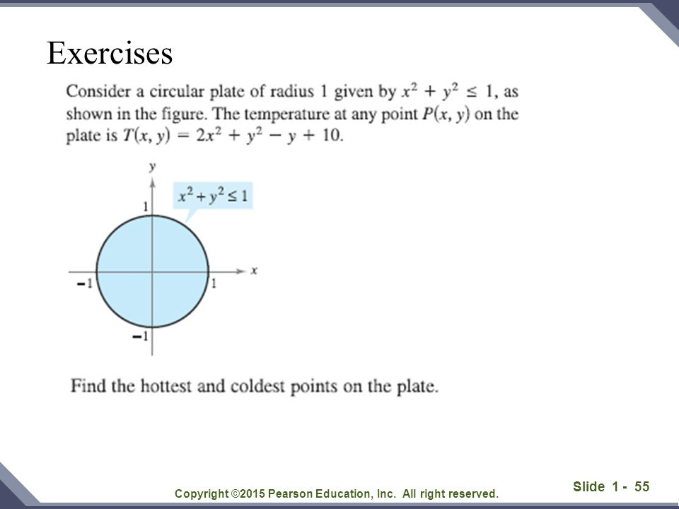 Slide 1 - 55 Copyright ©2015 Pearson Education, Inc. All right reserved. Exercises