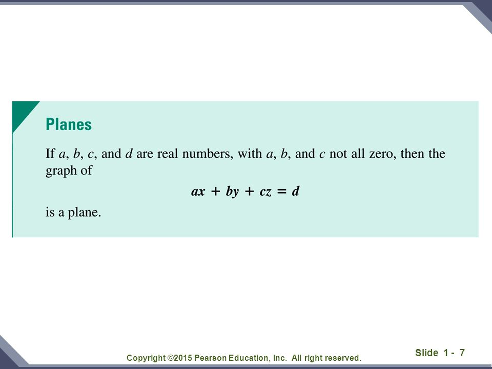 Slide 1 - 7 Copyright ©2015 Pearson Education, Inc. All right reserved.