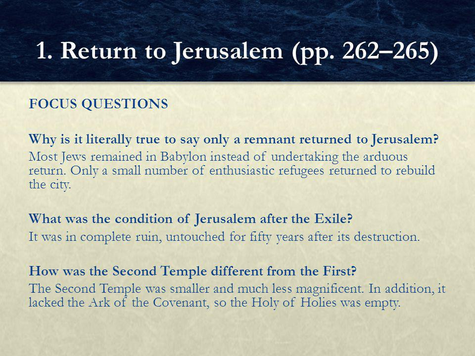FOCUS QUESTIONS Why is it literally true to say only a remnant returned to Jerusalem.