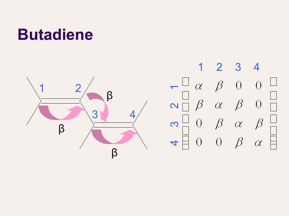 Butadiene 12 β 34 β β 1 2 3 4 4 3 2 1