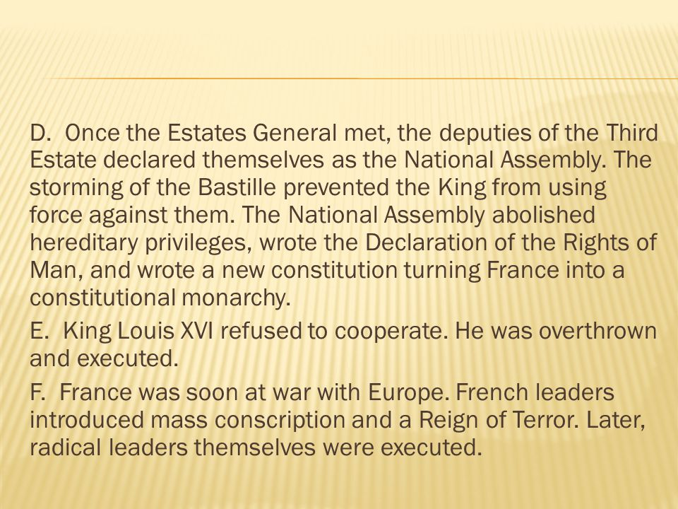  The allies restored many former rulers and borders, bringing Europe back in some measure to the way it had been before the French Revolution.