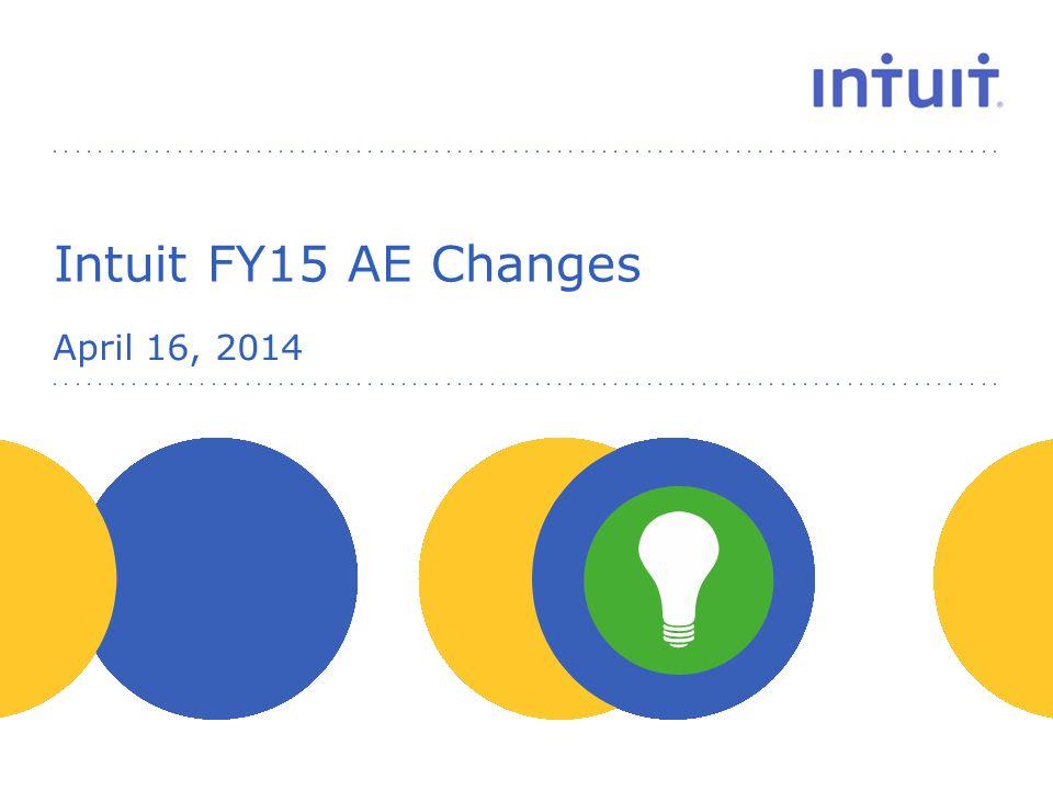 April 16, 2014 Intuit FY15 AE Changes