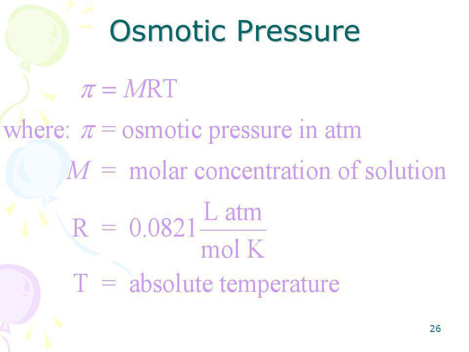 26 Osmotic Pressure