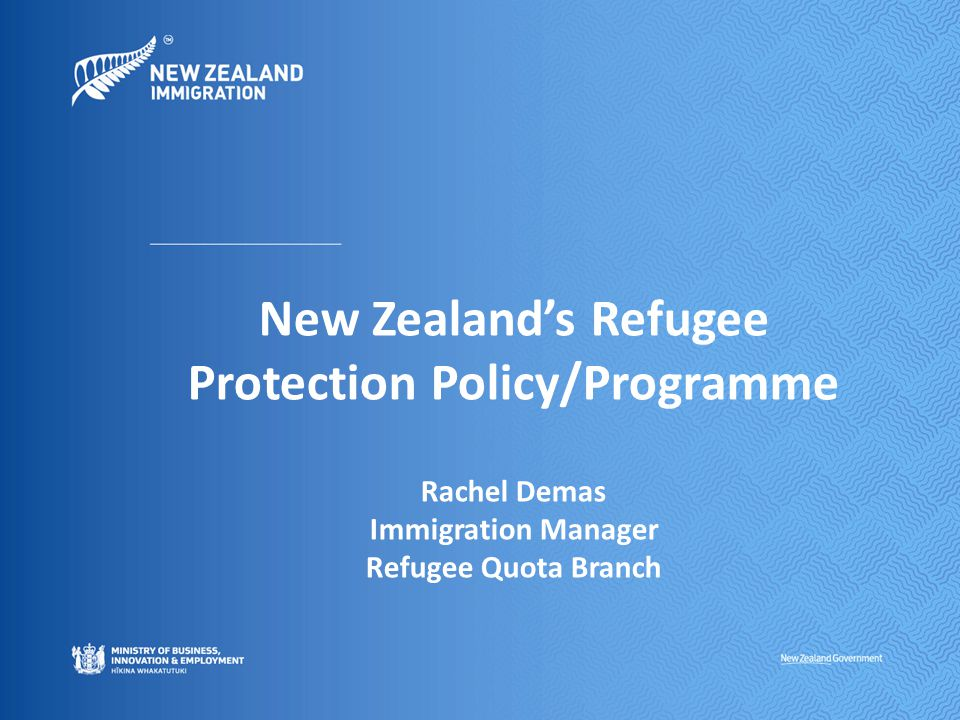 Refugee Protection Policy/Programme New Zealand s refugee protection policies consist of:  Refugee Quota Policy  Refugee Family Support Category  Approved Convention Refugees  Afghan Interpreters It is an important part of New Zealand's contribution to the international protection of refugees and their families Designed to ensure that New Zealand can respond effectively to humanitarian situations and that support services are available to meet the specific needs of these individuals