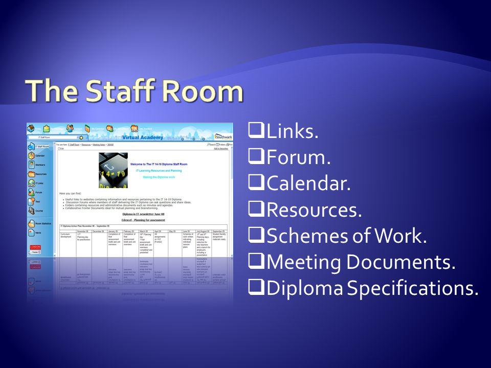  Links.  Forum.  Calendar.  Resources.  Schemes of Work.