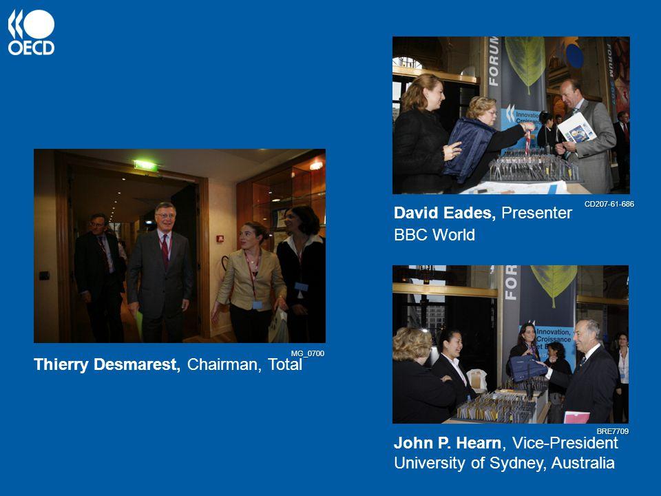Thierry Desmarest, Chairman, Total David Eades, Presenter BBC World John P.