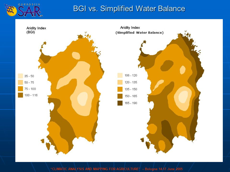 """""""CLIMATIC ANALYSIS AND MAPPING FOR AGRICULTURE"""" – Bologna 14-17 June 2005 (Simplified Water Balance) BGI vs. Simplified Water Balance"""