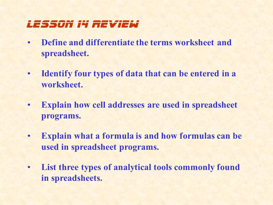 Define and differentiate the terms worksheet and spreadsheet.