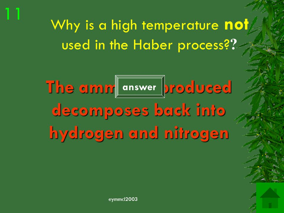 eymmcl2003 Name the catalyst used in the Haber process Iron 10 answer