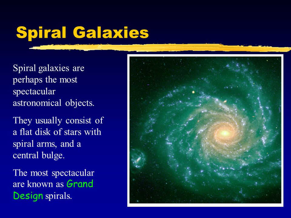 Spiral Galaxies There are two main types of spiral galaxies, regular ones and barred spiral galaxies, though it is not always easy to tell them apart.