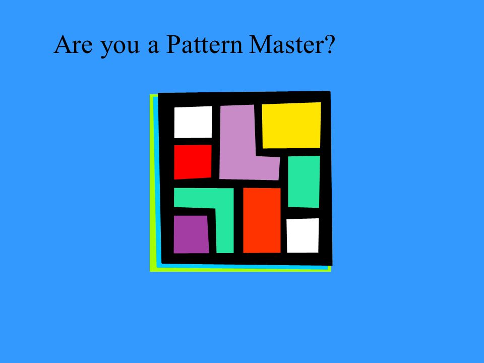 Are you a Pattern Master