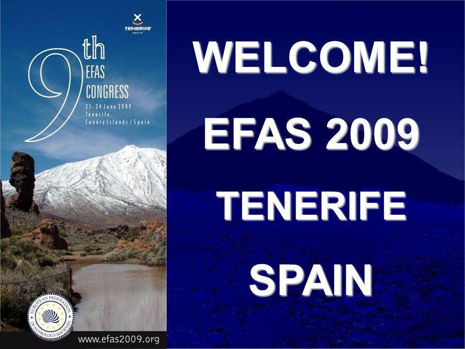 WELCOME! EFAS 2009 TENERIFESPAIN