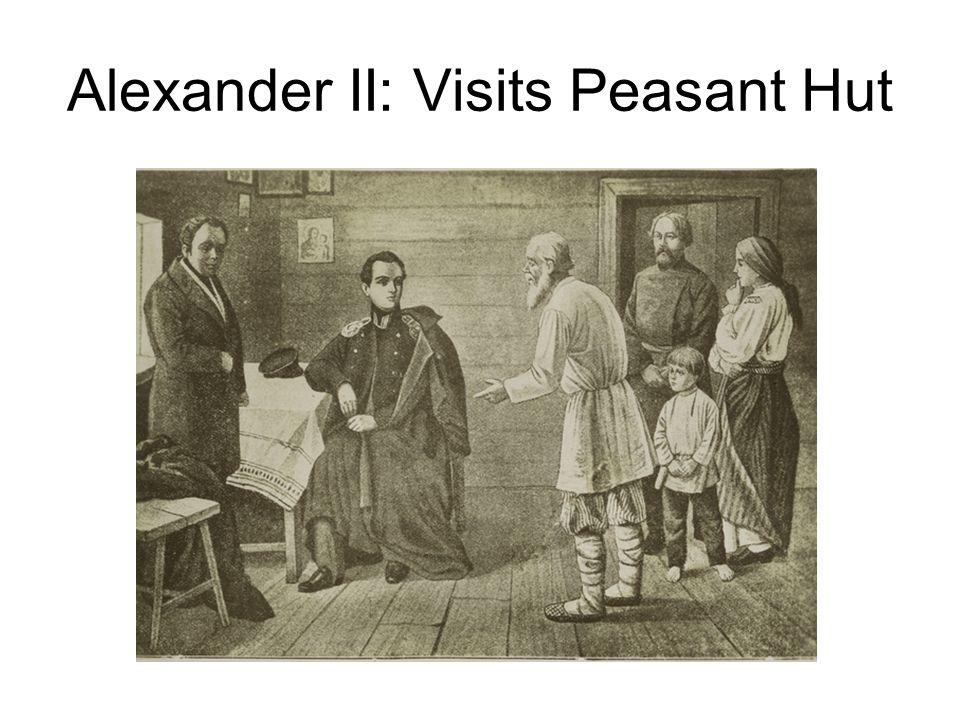 Alexander II: Visits Peasant Hut