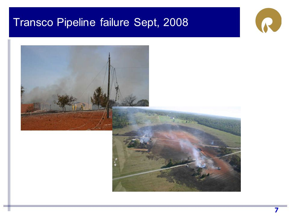7 Transco Pipeline failure Sept, 2008