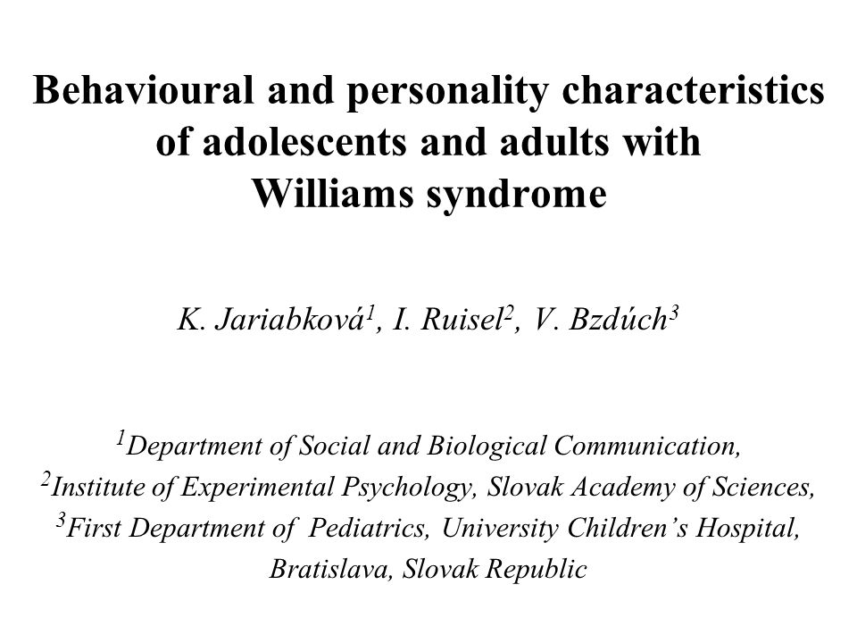 Concluding remarks The personality profile of adolescents and adults with WS is characterized by higher extroversion and neuroticism.