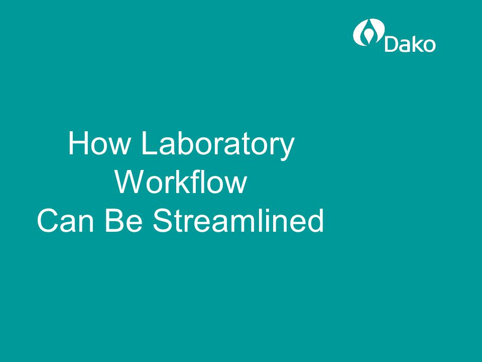 How Laboratory Workflow Can Be Streamlined