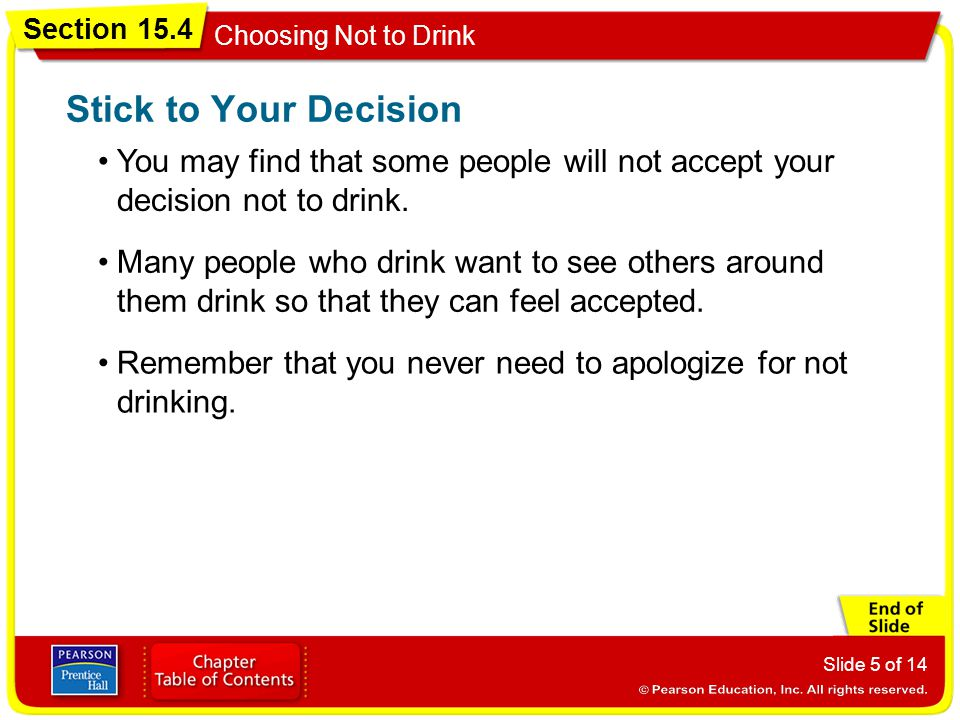 Section 15.4 Choosing Not to Drink Slide 6 of 14