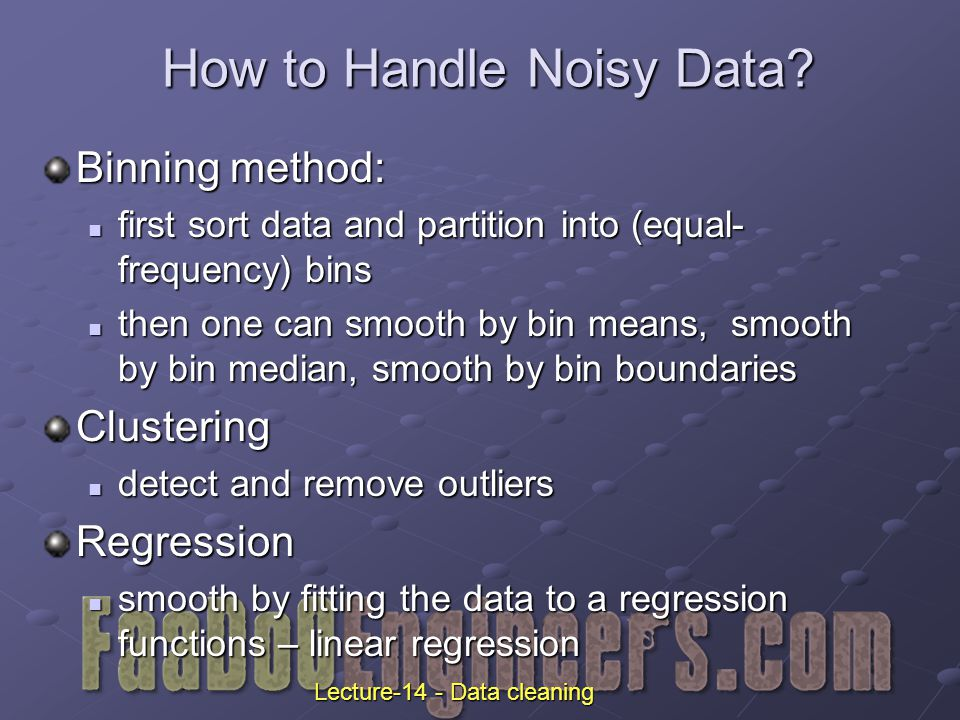 How to Handle Noisy Data.