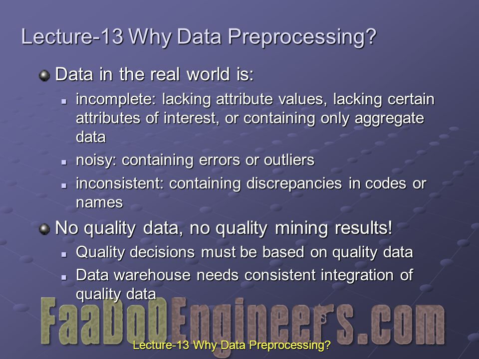 Lecture-13 Why Data Preprocessing.