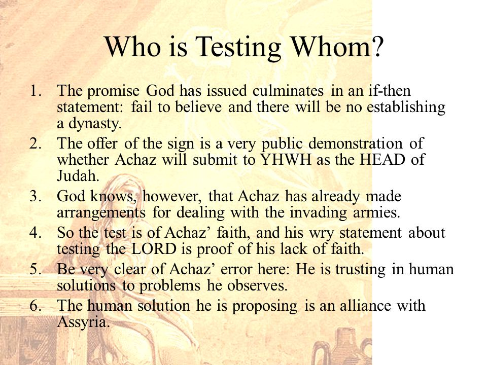 Who is Testing Whom.