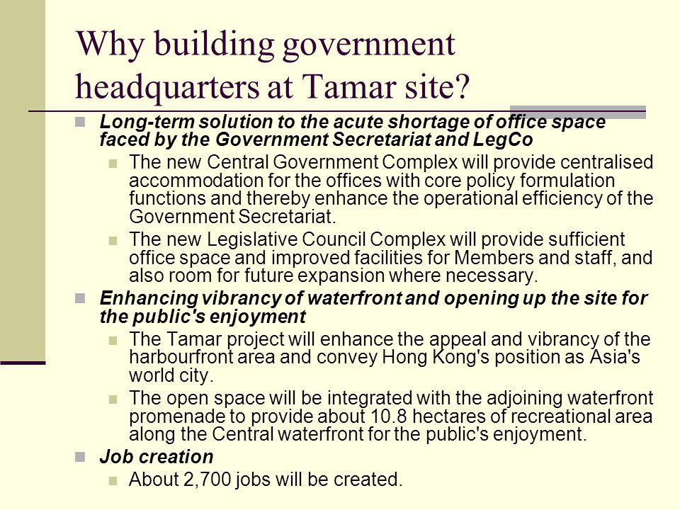Why building government headquarters at Tamar site.