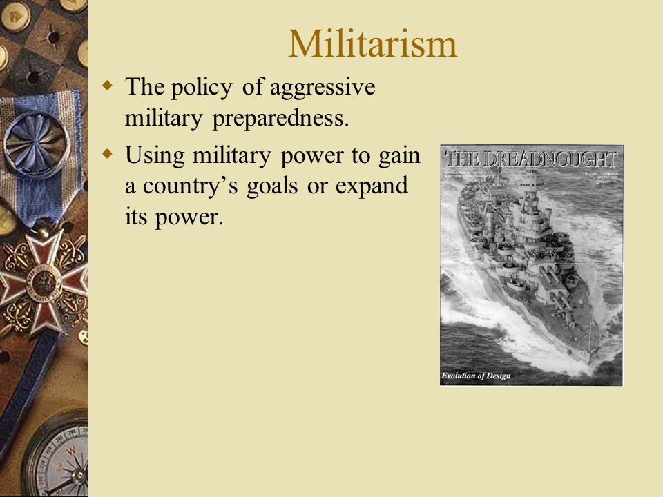 US History January 16, 2014Mr. Davolt On a half sheet of paper Warm Up: What is militarism.