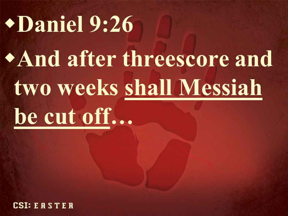  Zech.13:6  And one shall say unto him, What are these wounds in thine hands.