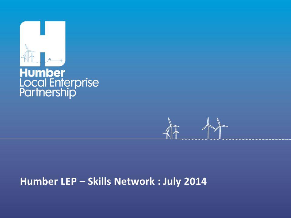 Humber LEP – Skills Network : July 2014