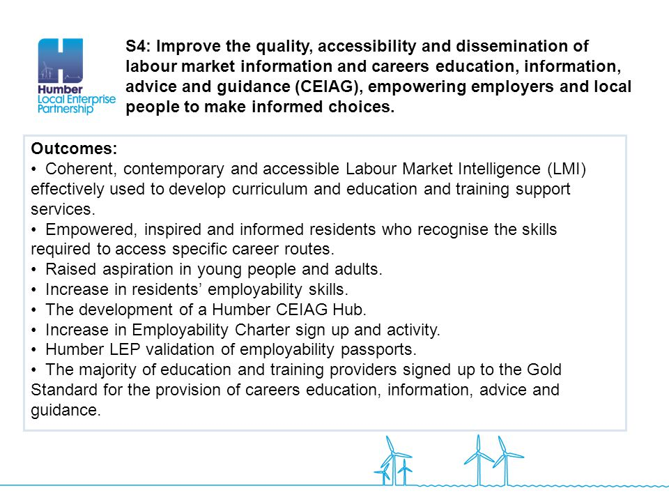 Outcomes: Coherent, contemporary and accessible Labour Market Intelligence (LMI) effectively used to develop curriculum and education and training sup