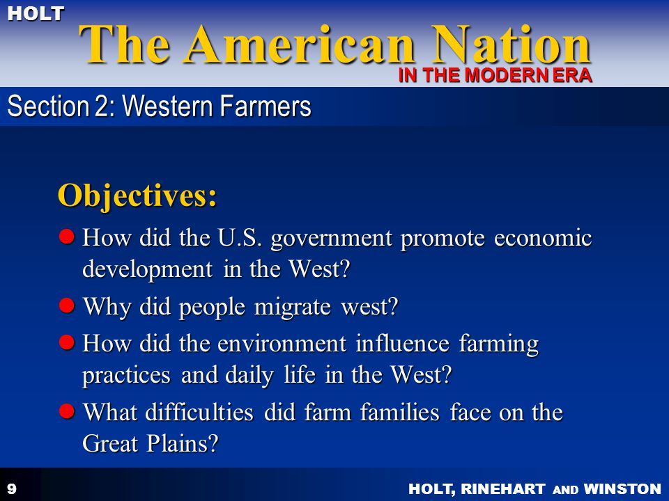 HOLT, RINEHART AND WINSTON The American Nation HOLT IN THE MODERN ERA 9 Objectives: How did the U.S.