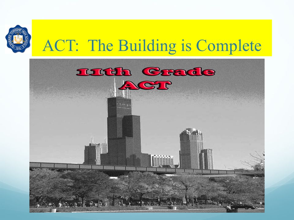 ACT: The Building is Complete