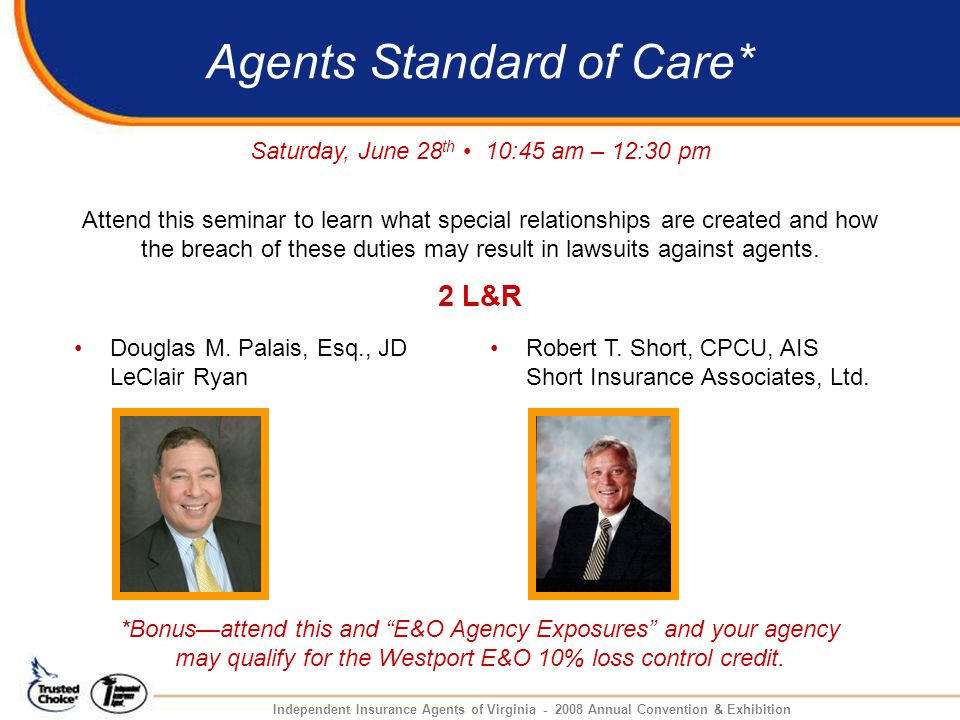 Agents Standard of Care* Douglas M.