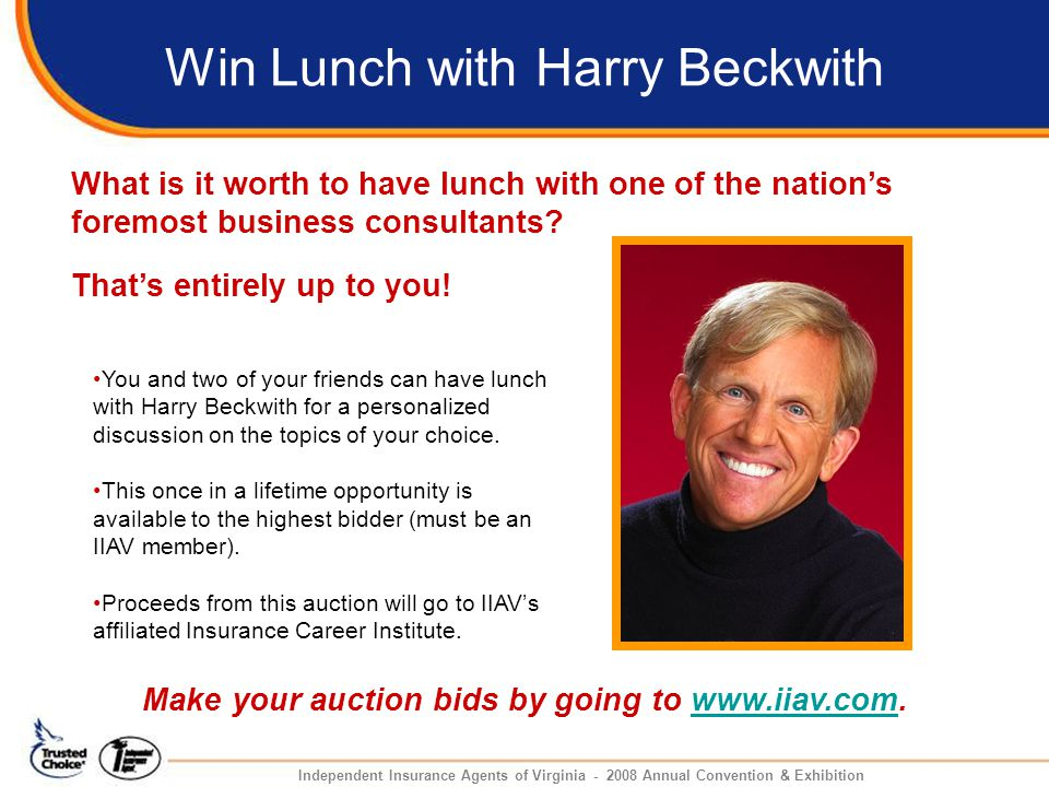 Win Lunch with Harry Beckwith.