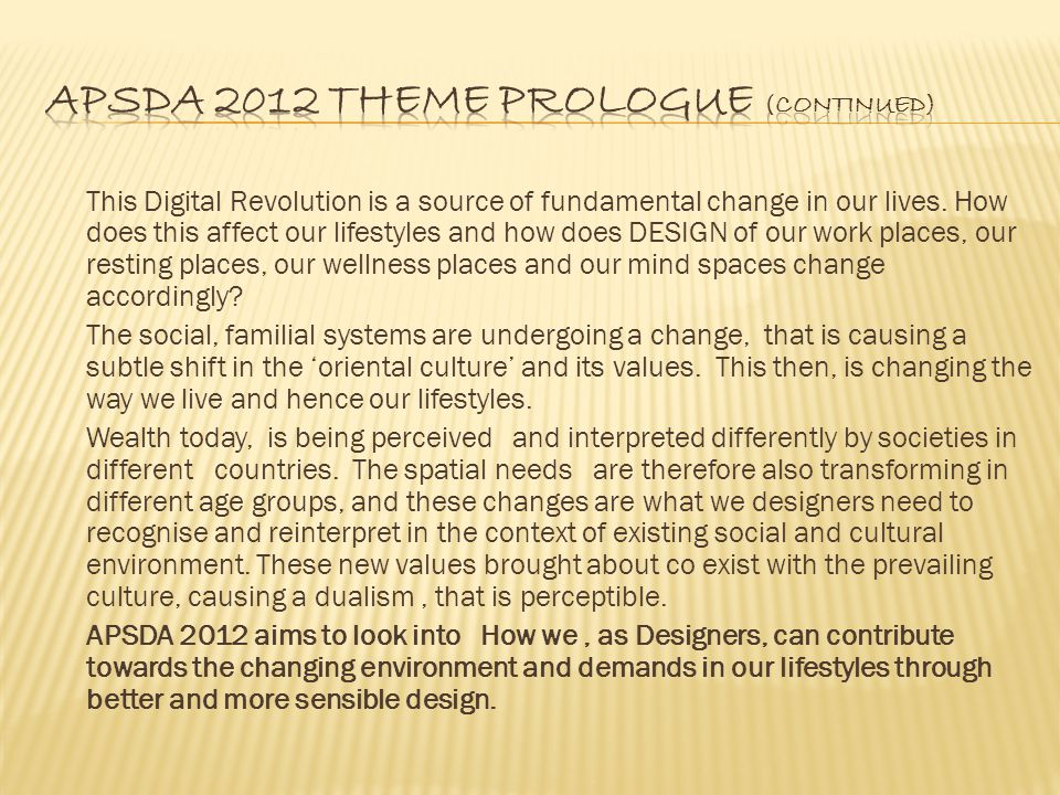 This Digital Revolution is a source of fundamental change in our lives.