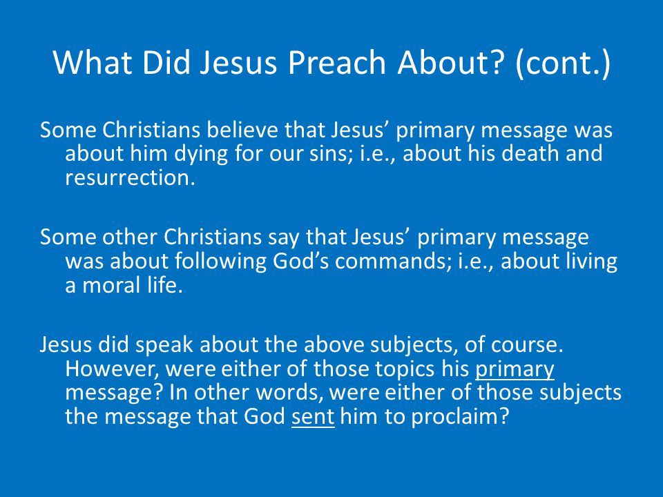 What Did Jesus Preach About.