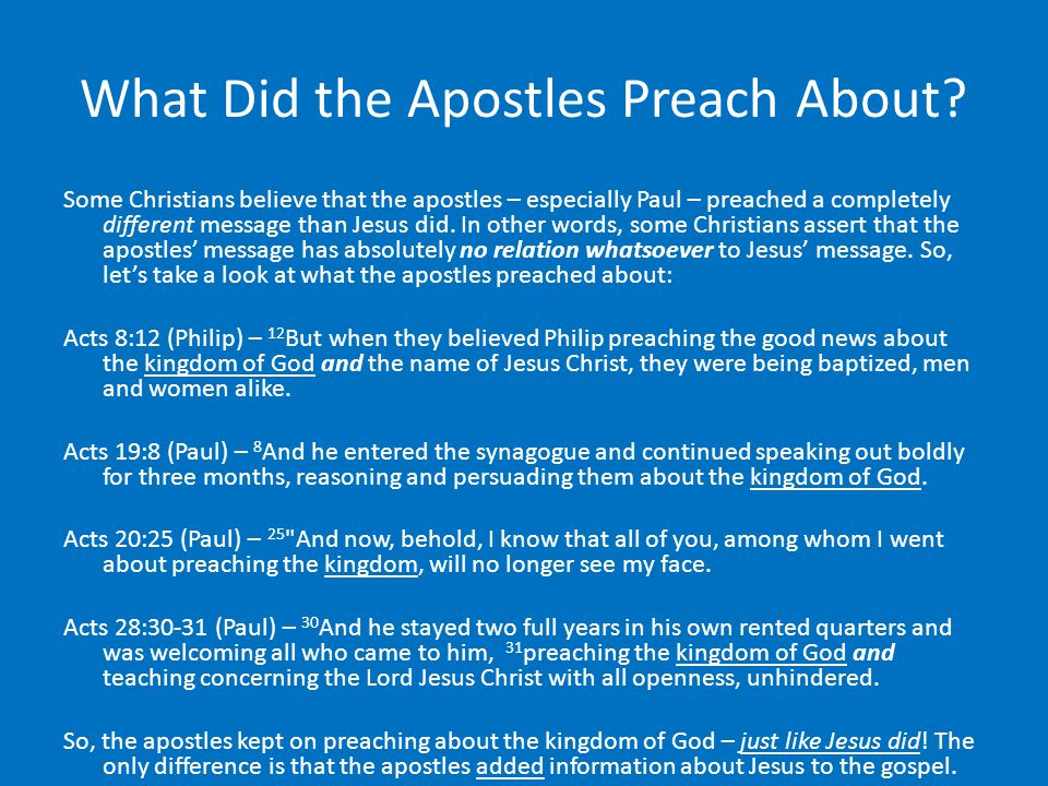 What Did the Apostles Preach About.