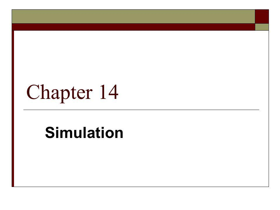 Chapter 14 Simulation