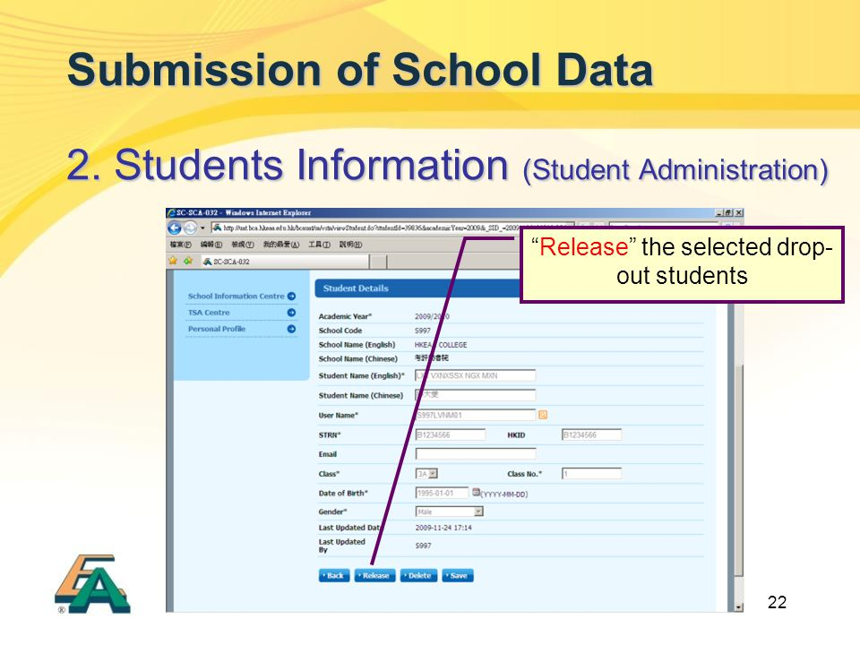 "22 Submission of School Data 2. Students Information (Student Administration) ""Release"" the selected drop- out students"