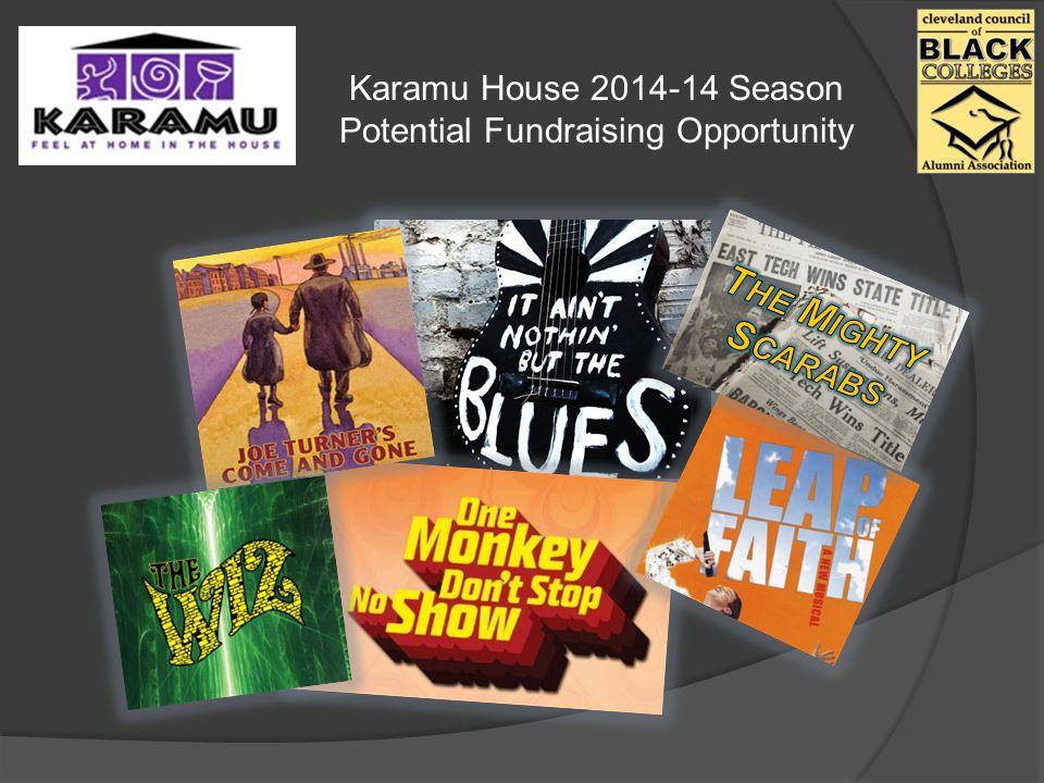 Karamu House 2014-14 Season Potential Fundraising Opportunity