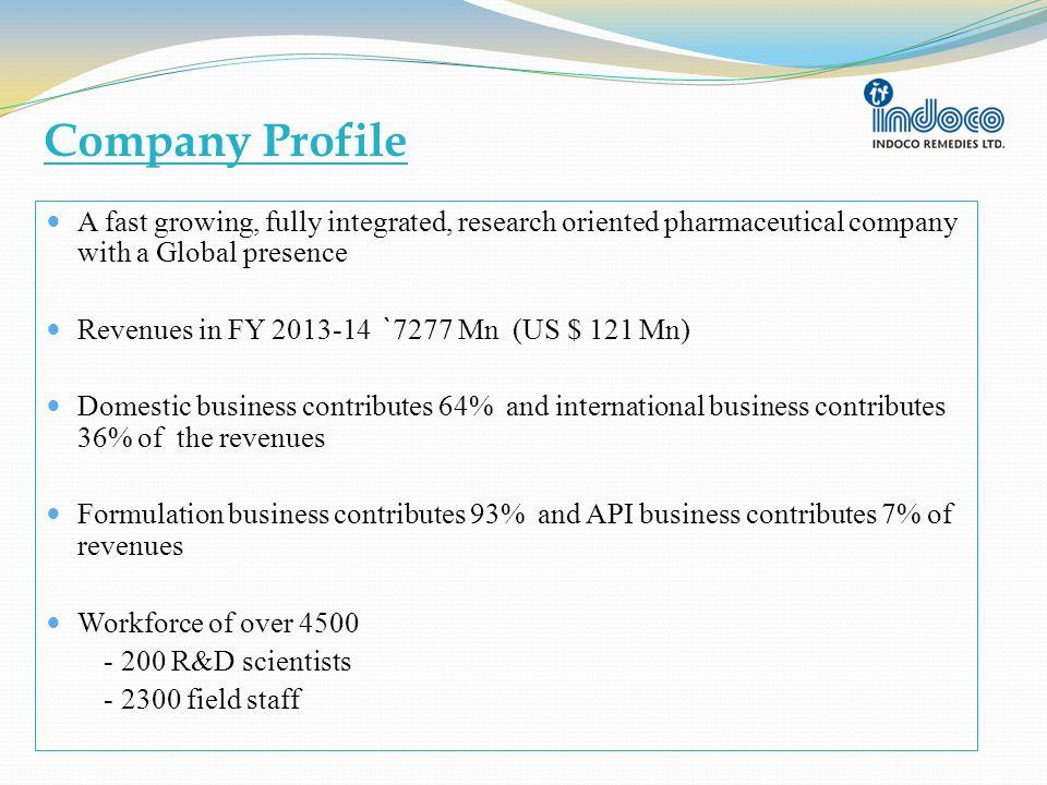 Our Infrastructure Corporate Office at Santacruz (E), Mumbai 8 Manufacturing Facilities - 5 FDFs - 3 APIs R&D Centre at Navi Mumbai 29 C&Fs