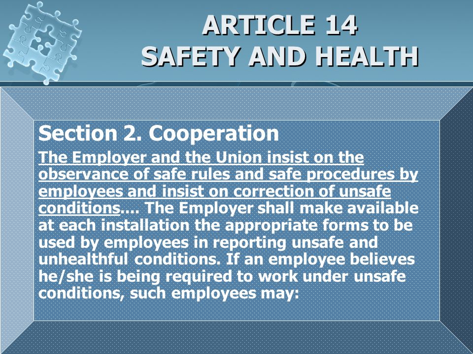 ARTICLE 14 SAFETY AND HEALTH Section 2.