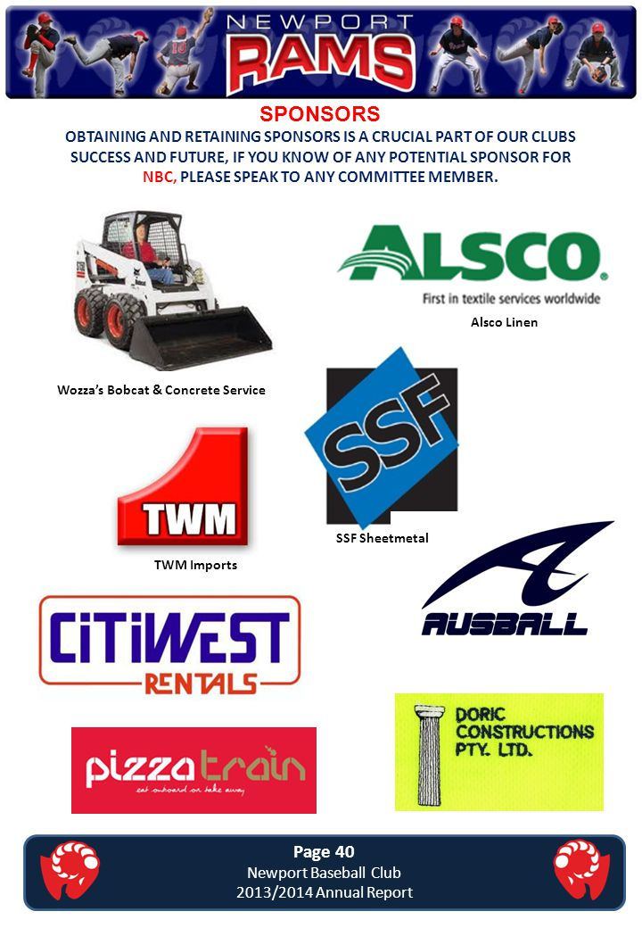 SPONSORS OBTAINING AND RETAINING SPONSORS IS A CRUCIAL PART OF OUR CLUBS SUCCESS AND FUTURE, IF YOU KNOW OF ANY POTENTIAL SPONSOR FOR NBC, PLEASE SPEA